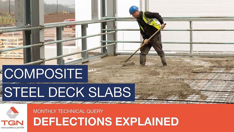Deflection of composite steel deck slabs - SMD Ltd